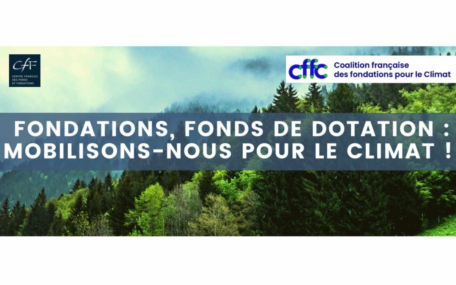 Fondation, fonds de dotation, mobilisons nous pour le climat